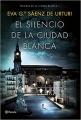 Couverture Le Silence de la ville blanche Editions Planeta 2016