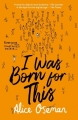 Couverture I Was Born for This Editions HarperCollins (Children's books) 2018