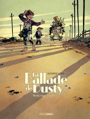 Couverture La ballade de Dusty, tome 1 : Bertha wagons à bestiaux