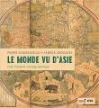 Couverture Le monde vu d'Asie Editions Seuil 2018