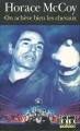 Couverture On achève bien les chevaux Editions Folio  (Policier) 2004