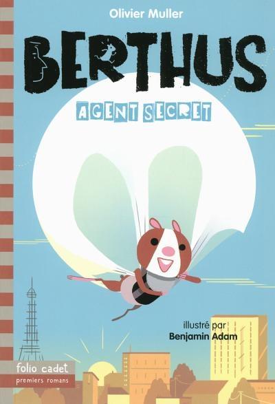 Couverture Berthus, tome 1 : Berthus agent secret