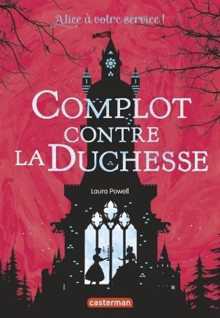 Couverture Alice à votre service !, tome 1 : Complot contre la Duchesse