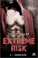 Couverture Extreme risk, tome 3 : Embrasé Editions Milady (New Adult) 2018