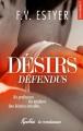 Couverture Désirs défendus Editions La Condamine (New adult) 2018