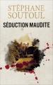 Couverture Séduction maudite Editions France Loisirs 2018