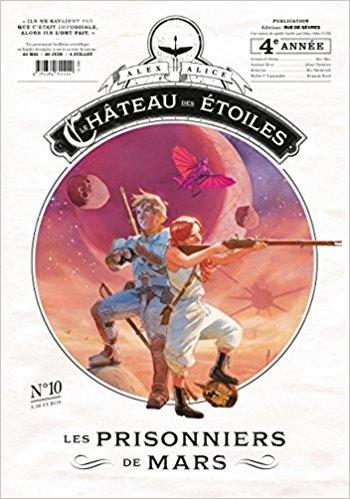 Couverture Le château des étoiles (revues), tome 10 : Les prisonniers de Mars