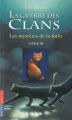 Couverture La Guerre des clans, cycle 1, tome 3 : Les Mystères de la forêt Editions Pocket (Jeunesse) 2010