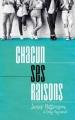 Couverture Chacun ses raisons Editions Hachette 2018