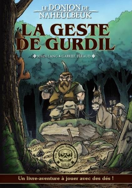 Couverture Le donjon de Naheulbeuk : La geste de Gurdil