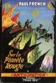 Couverture Sur la planète rouge / Jim Spark / Les aventures de Lucky Starr, tome 1 : Chasseur d'étoiles / David Starr, tome 1 : Les Poisons de Mars Editions Fleuve (Noir - Anticipation) 1954