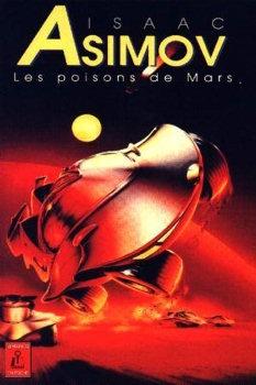 Couverture Sur la planète rouge / Jim Spark / Les aventures de Lucky Starr, tome 1 : Chasseur d'étoiles / David Starr, tome 1 : Les Poisons de Mars