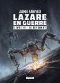 Couverture Lazare en guerre, tome 3 : Le revenant Editions L'Atalante 2018