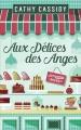 Couverture Aux délices des anges Editions France Loisirs 2017