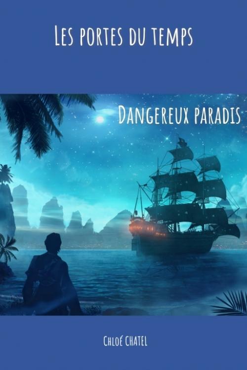 Couverture Les portes du temps, tome 1 : Dangereux paradis