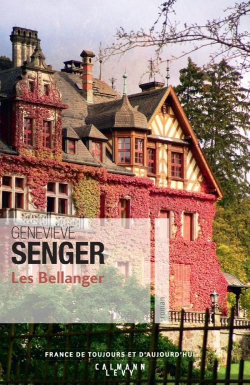 Couverture Les Bellanger, tome 1