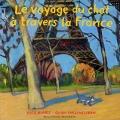 Couverture Le voyage du chat à travers la France Editions Gallimard  (Jeunesse) 2004