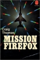 Couverture Mission firefox Editions Belfond 1982