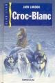 Couverture Croc-Blanc / Croc Blanc Editions Lito 1992