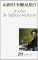 Couverture La poésie de Stéphane Mallarmé Editions Gallimard  (Tel) 2006