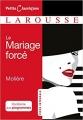 Couverture Le mariage forcé Editions Larousse (Petits classiques) 2018