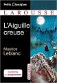Couverture L'aiguille creuse Editions Larousse (Petits classiques) 2018