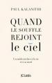 Couverture Quand le souffle rejoint le ciel Editions JC Lattès (Essais et documents) 2017