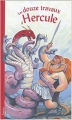 Couverture Les douze travaux d'Hercule Editions Tourbillon 2004