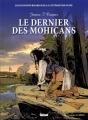 Couverture Le dernier des mohicans Editions Glénat (Les incontournables de la littérature en BD) 2010