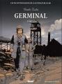 Couverture Germinal, tome 1 Editions Glénat (Les incontournables de la littérature en BD) 2010