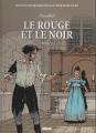 Couverture Le rouge et le noir, tome 2 Editions Glénat (Les incontournables de la littérature en BD) 2010