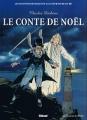 Couverture Le conte de Noël Editions Glénat (Les incontournables de la littérature en BD) 2010