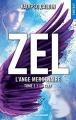 Couverture Zel : L'ange mercenaire, tome 1 : La clef Editions La Condamine 2018