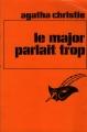 Couverture Le major parlait trop Editions Librairie des  Champs-Elysées  (Le masque) 1982