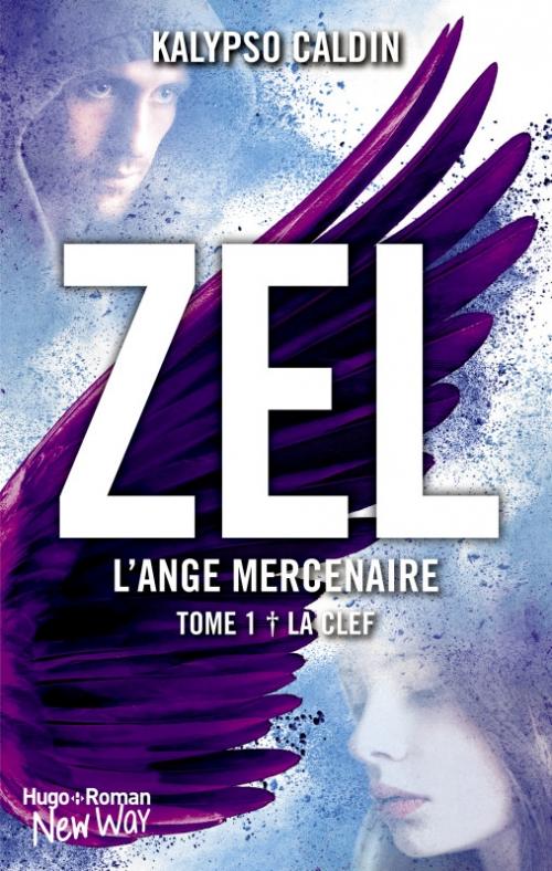 Couverture Zel : L'ange mercenaire, tome 1 : La clef