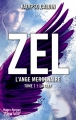 Couverture Zel : L'ange mercenaire, tome 1 : La clef Editions Hugo & cie (New way) 2018