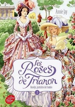 Couverture Les roses de Trianon, tome 1 : Roselys, justicière de l'ombre