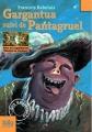 Couverture Gargantua et Pantagruel / Gargantua suivi de Pantagruel Editions Folio  (Junior - Textes classiques) 2008