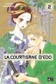 Couverture La courtisane d'Edo, tome 02 Editions Pika (Shôjo - Red light) 2018