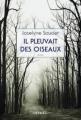 Couverture Il pleuvait des oiseaux Editions Denoël (Romans français) 2013