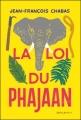 Couverture La loi du Phajaan Editions Didier Jeunesse 2017