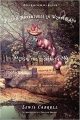Couverture Alice au Pays des Merveilles, De l'autre côté du miroir / Tout Alice / Alice au Pays des Merveilles suivi de La traversée du miroir Editions Penguin books (Classics Deluxe) 2015