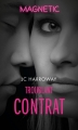 Couverture Troublant contrat Editions Harlequin 2018