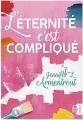 Couverture L'éternité c'est compliqué Editions J'ai Lu 2018