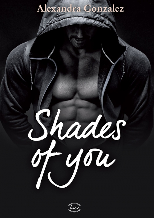 Couverture Shades of you, intégrale