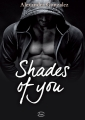 Couverture Shades of you, intégrale Editions Addictives (Luv) 2018