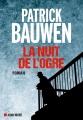 Couverture La nuit de l'ogre Editions Albin Michel 2018