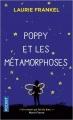 Couverture Poppy et les métamorphoses Editions Pocket 2018
