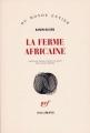 Couverture La ferme africaine Editions Gallimard  (Du monde entier) 2005