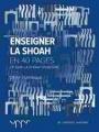Couverture Enseigner la Shoah: Ce que la Shoah enseigne Editions A. Dupret 2016